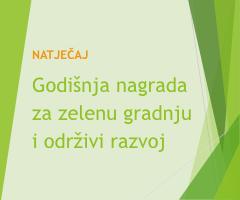 Raspisan natječaj za Godišnje nagrade za zelenu gradnju i održivi razvoj